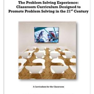 The Problem Solving Experience: Classroom Curriculum
