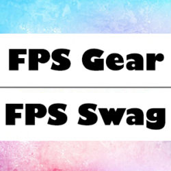 FPS Gear and Swag
